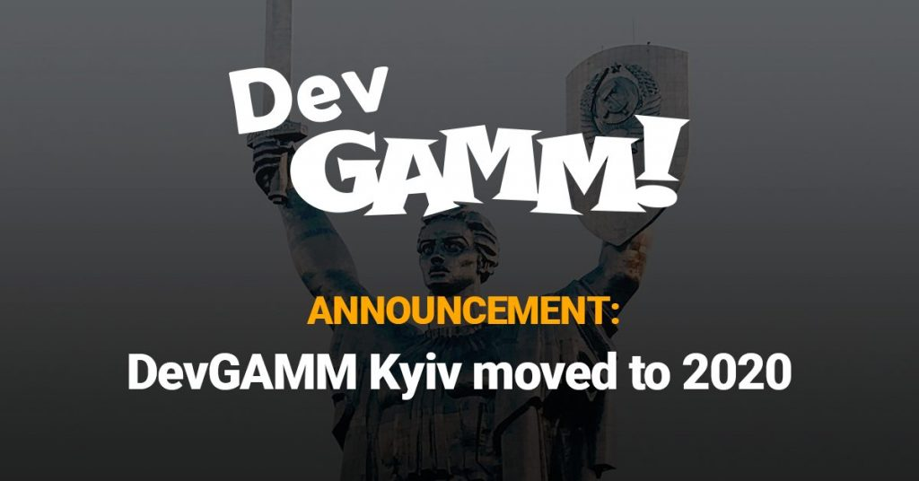 DevGAMM in Kyiv is rescheduled for 2020