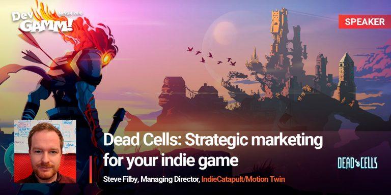 Steve Filby talks about Dead Cells marketing