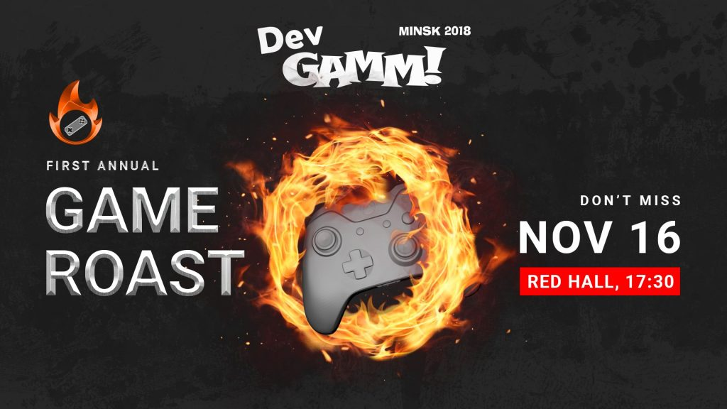 Game Roast: let's set the games on fire!