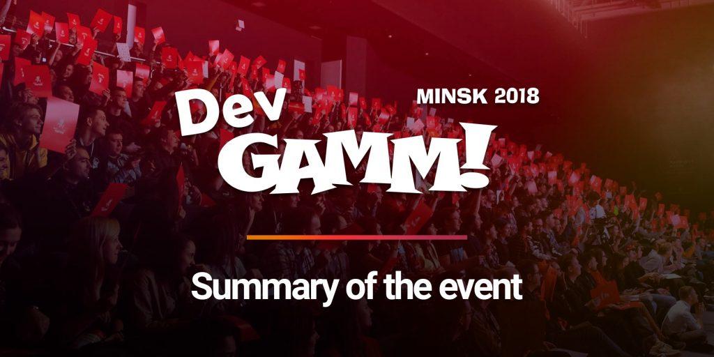 Summary: DevGAMM Minsk 2018
