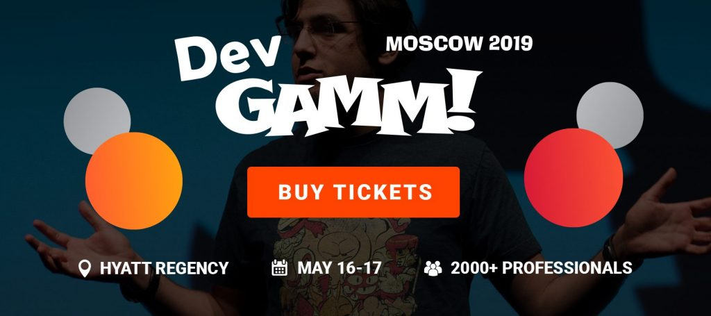 DevGAMM is back to Moscow on May 16-17