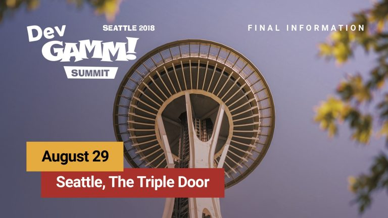Final Information for DevGAMM Seattle Summit attendees