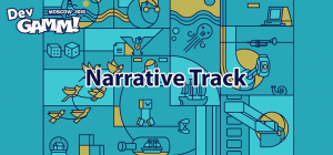 First Narrative Track To Happen at DevGAMM