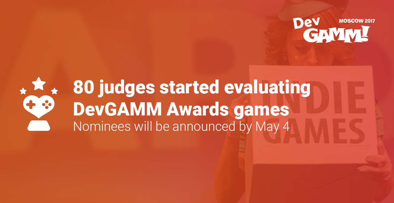 80 judges will evaluate DevGAMM Awards games!