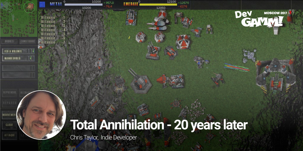 You are currently viewing Chris Taylor: Total Annihilation – 20 years later