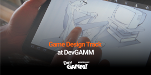 Game Design Track at DevGAMM