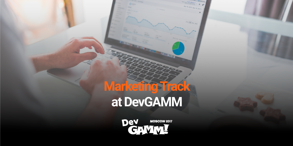 For the first time ever: Marketing track at DevGAMM