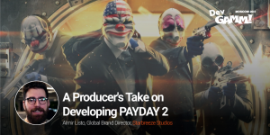 Keynote Almir Listo: A Producer's Take on Developing PAYDAY 2