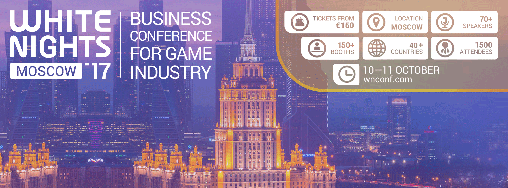 Don't miss out White Nights Conference in Moscow